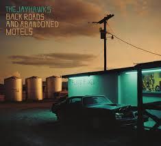 jayhawks-Back-roads-and-abandoned-motels