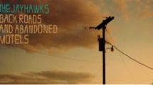 jayhawks_back_roads_and_abandoned_motels